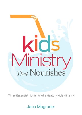 Kids Ministry that Nourishes (eBook)