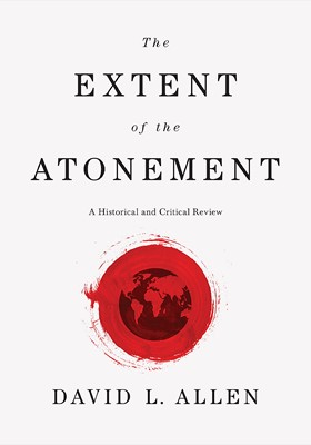 The Extent of the Atonement (eBook)