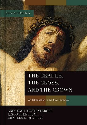 The Cradle, the Cross, and the Crown (eBook)