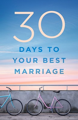 30 Days to Your Best Marriage (eBook)
