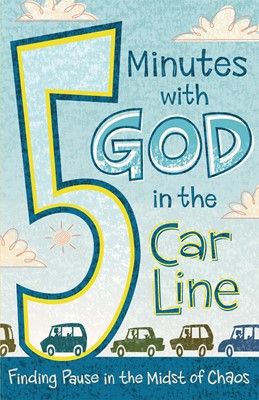 5 Minutes with God in the Car Line (eBook)