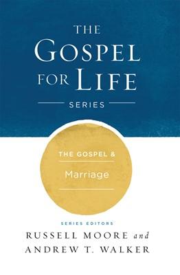 The Gospel & Marriage (eBook)