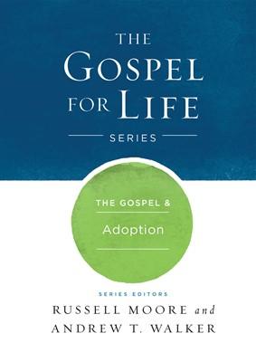 The Gospel & Adoption (eBook)