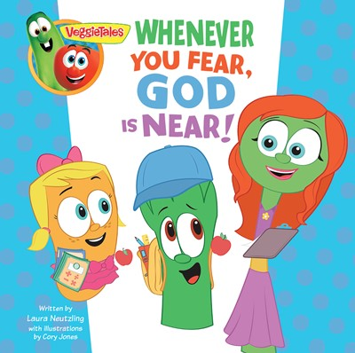 VeggieTales: Whenever You Fear, God Is Near, a Digital Pop-Up Book (eBook)