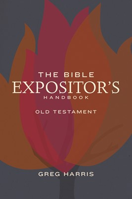 The Bible Expositor's Handbook, OT Edition (eBook)