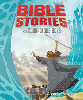 Bible Stories for Courageous Boys (eBook)