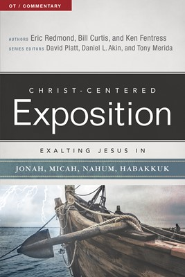 Exalting Jesus in Jonah, Micah, Nahum, Habakkuk (eBook)