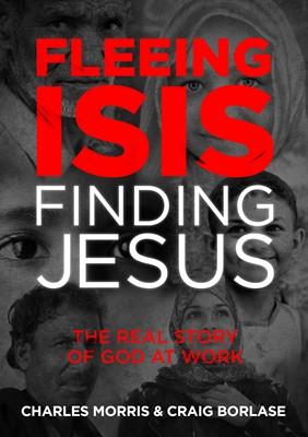 Fleeing ISIS, Finding Jesus (eBook)