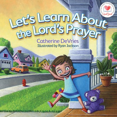 Let's Learn about The Lord's Prayer (eBook)