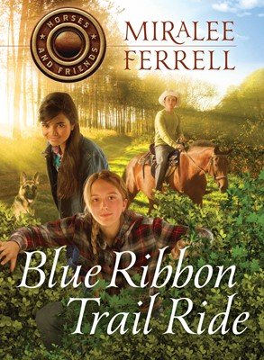 Blue Ribbon Trail Ride (eBook)