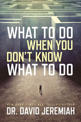 What to Do When You Don't Know What to Do (eBook)