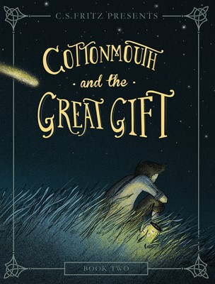 Cottonmouth and the Great Gift (eBook)