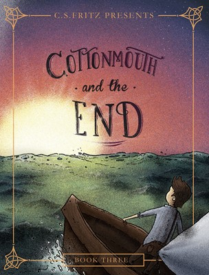 Cottonmouth and the End (eBook)
