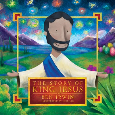 The Story of King Jesus (eBook)