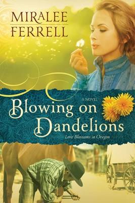 Blowing on Dandelions (eBook)
