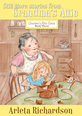 Still More Stories from Grandma's Attic (eBook)
