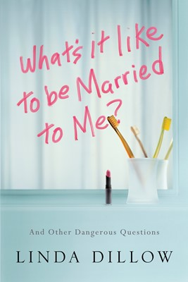What's It Like to Be Married to Me? (eBook)