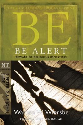 Be Alert (2 Peter, 2 & 3 John, Jude) (eBook)
