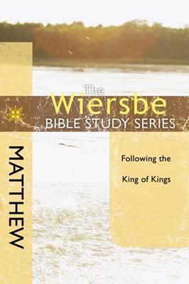 The Wiersbe Bible Study Series: Matthew (eBook)