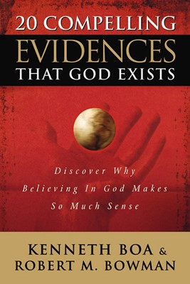 20 Compelling Evidences That God Exists (eBook)