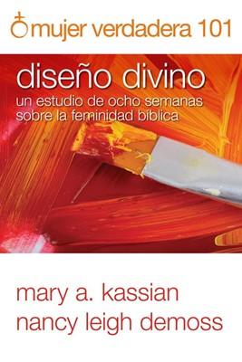 Mujer Verdadera 101: Diseño divino