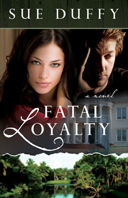 Fatal Loyalty
