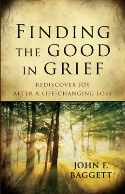 Finding the Good in Grief