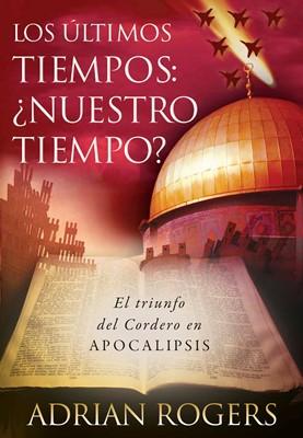 Apocalipsis: el fin de los tiempos (eBook)