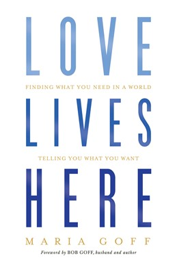 Love Lives Here (eBook)