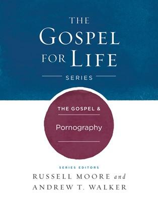 The Gospel & Pornography (eBook)