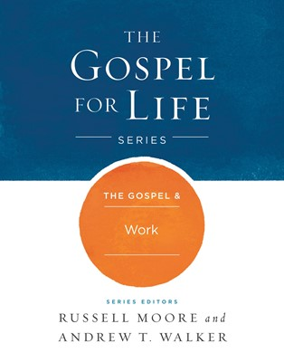 The Gospel & Work (eBook)