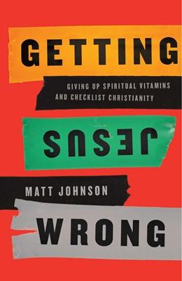 Getting Jesus Wrong (eBook)