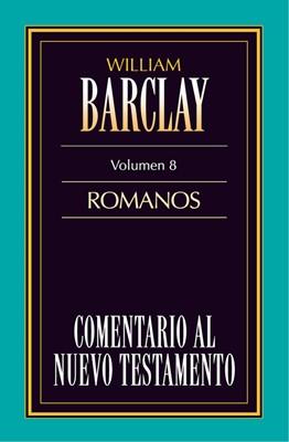 Comentario al Nuevo Testamento Vol. 8 - Romanos