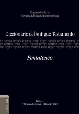 Diccionario del A.T. Pentateuco