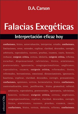Falacias exegéticas. Interpretación eficaz hoy
