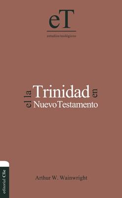 La Trinidad en el N.T.