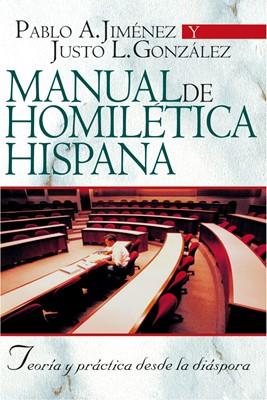Manual de homilética hispana: teoría y práctica desde la diáspora