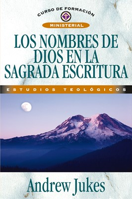 Nombres de Dios en la Sagrada Escritura, Los