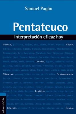 Pentateuco. Interpretación eficaz hoy