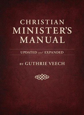 Christian Minister's Manual—Updated and Expanded Deluxe Edition (eBook)