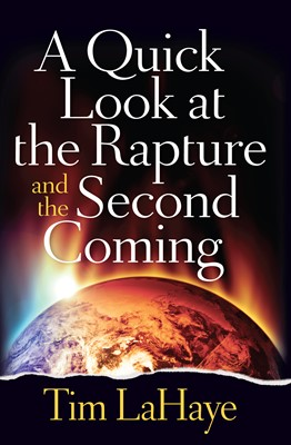 A Quick Look at the Rapture and the Second Coming (Digital delivered electronically)