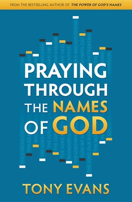 Praying Through the Names of God (Digital delivered electronically)