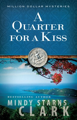 A Quarter for a Kiss (Digital delivered electronically)