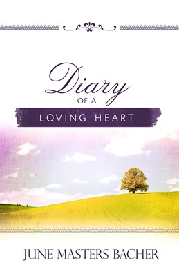Diary of a Loving Heart (Digital delivered electronically)