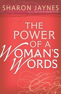 The Power of a Woman's Words (Digital delivered electronically)