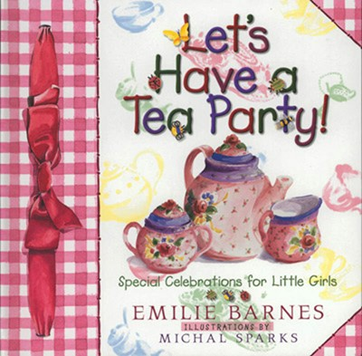 Let's Have a Tea Party! (Digital delivered electronically)