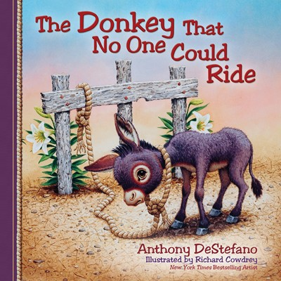 The Donkey That No One Could Ride (Digital delivered electronically)