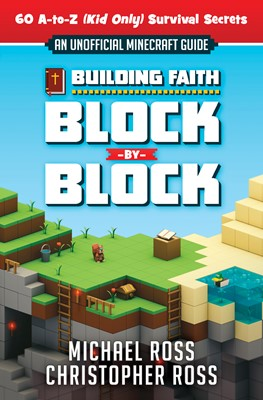 Building Faith Block By Block (Digital delivered electronically)