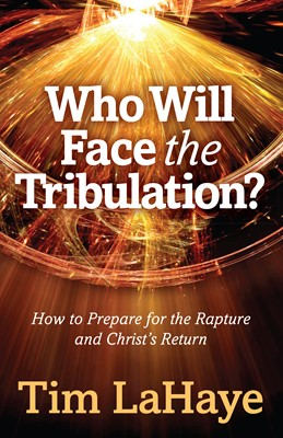 Who Will Face the Tribulation? (Digital delivered electronically)