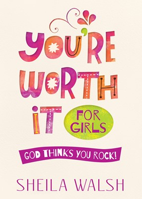 You're Worth It for Girls (Digital delivered electronically)